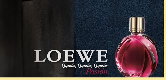 Quizás Pasión Loewe
